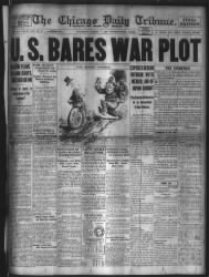 March 1st 1917 The Chicago Tribune is all about a secret plot between Germany and Mexico. Was this the catalyst that powered the US into WW2? The Germans historic mistake. Look at the connections!