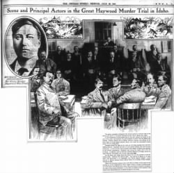 7/28/1907 - Scene And Principals Actors In The Great Haywood Murder Trial In Idaho